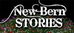 New Bern Stories 2008