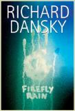 Firefly Rain, Richard Dansky